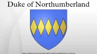 Duke of Northumberland