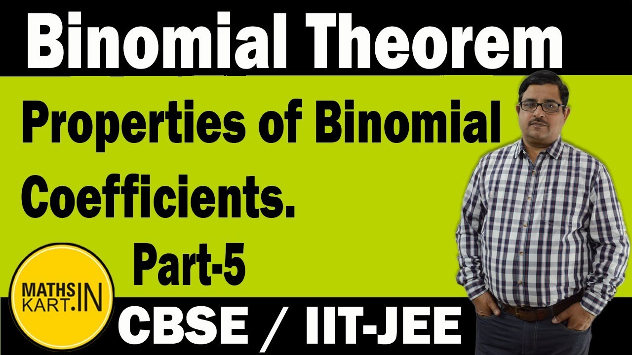 Properties of Binomial Coefficients | PART-5 | Binomial Theorem Class-11 CBSE/JEE Maths