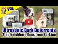 Ultrasonic Bark Deterrent - Stop Neighbors Dogs from Barking