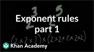 Exponent rules part 1 | Exponents, radicals, and scientific notation | Pre-Algebra | Khan Academy thumbnail