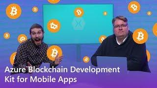 Azure Blockchain Development Kit for Mobile Apps | The Xamarin Show