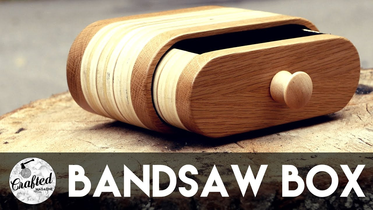 Bandsaw Box Build How To Crafted Workshop Youtube