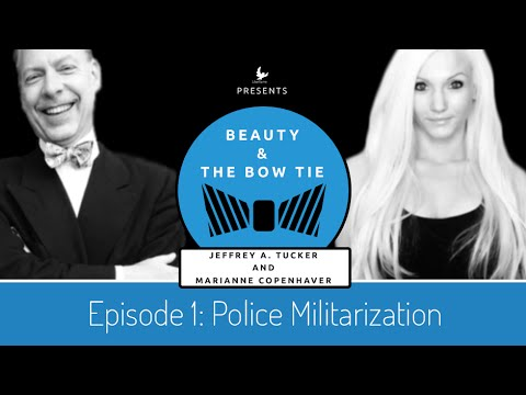 Beauty & The Bow Tie - Episode 1: Police Militarization
