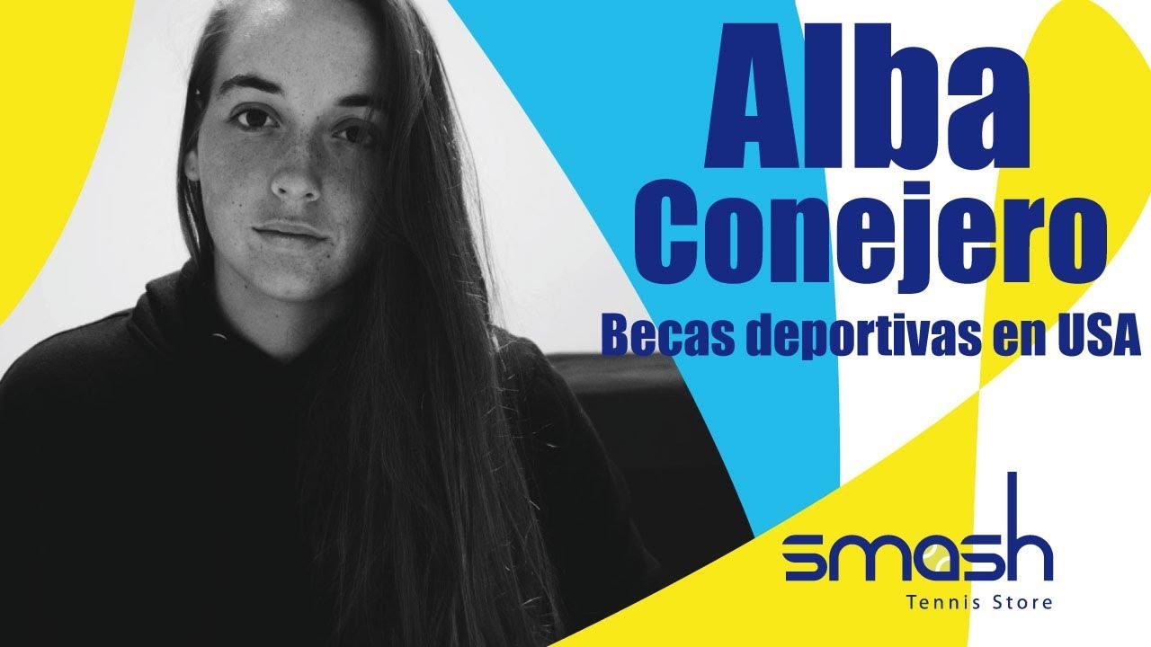 Alba Conejero | Como es el jugar Tenis con beca deportiva en USA | Smash Tennis