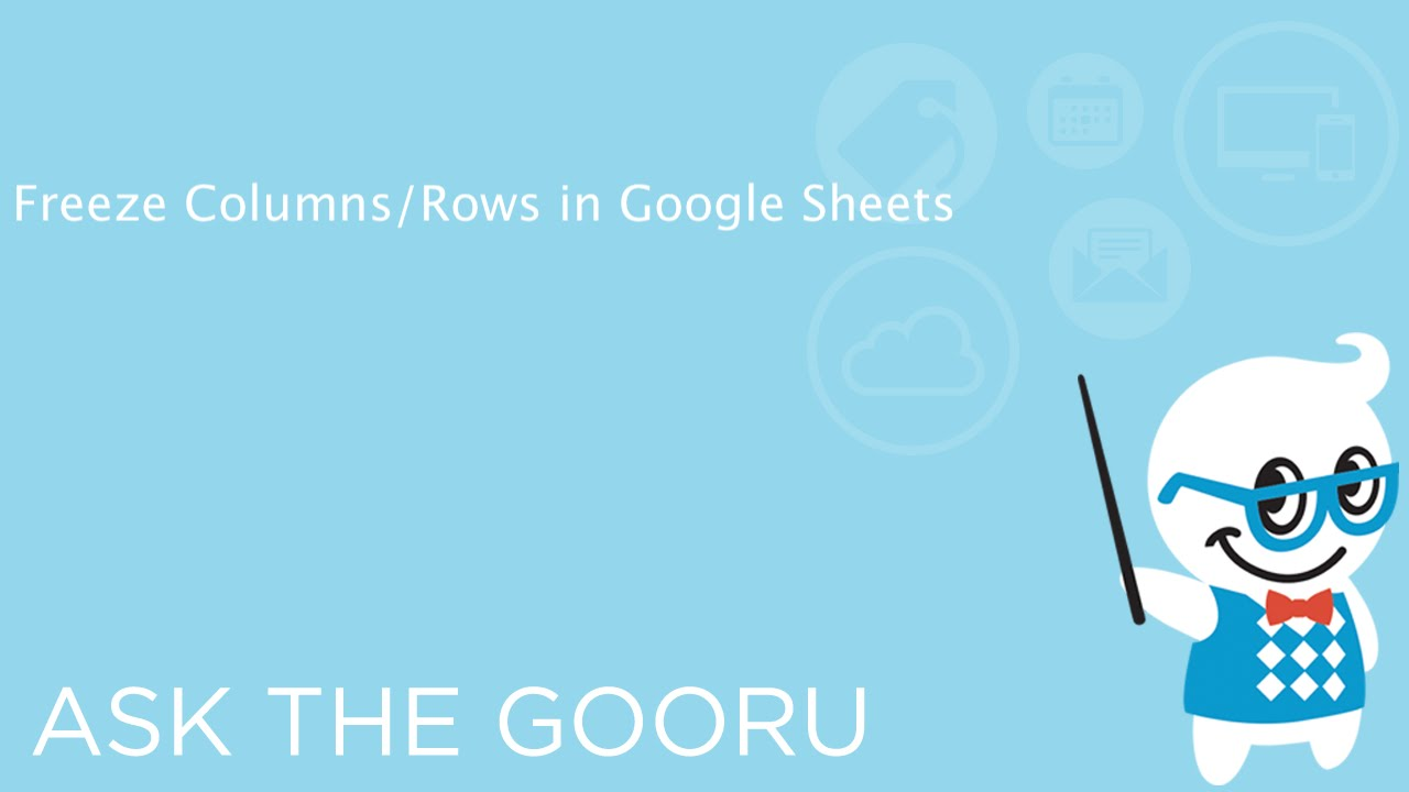 Freeze Columns/Rows in Google Sheets