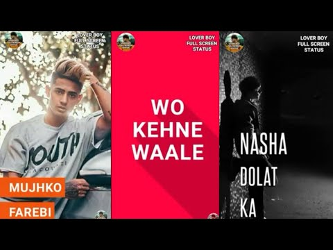 WO_KEHNE_WALE_MUJHKO_FAREBI || FAIZAL CHAKI || LOVER BOY FULL SCREEN STATUS ||