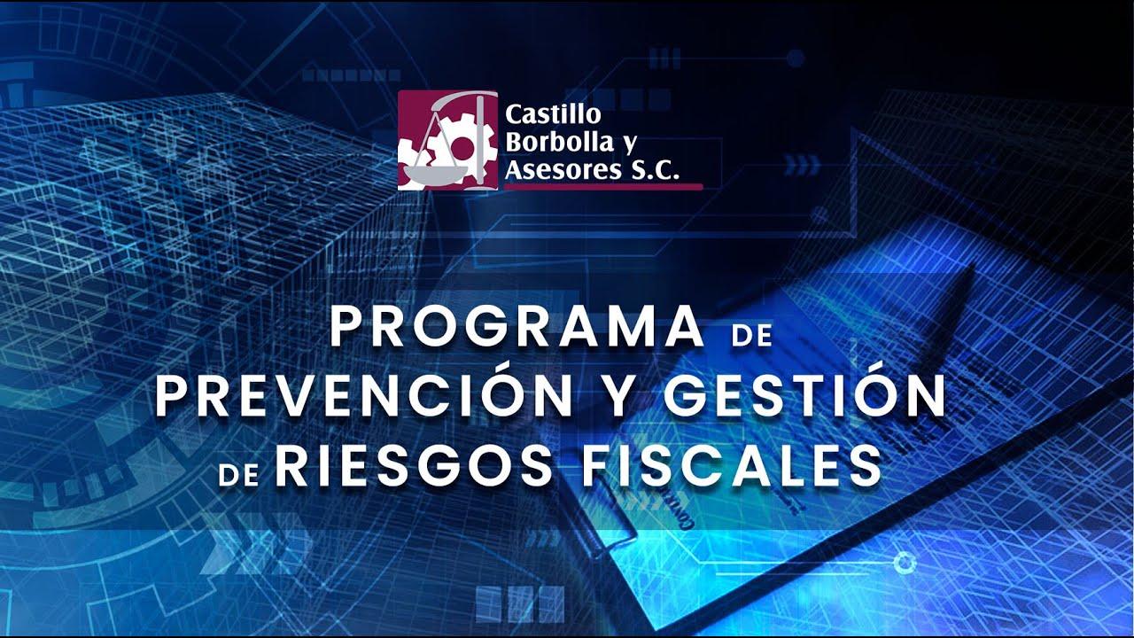 Programa de prevención y gestión de riesgos fiscales.