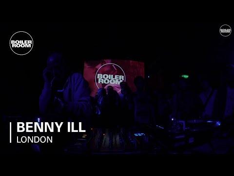 Benny Ill Boiler Room London DJ Set