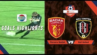 Badak Lampung FC (0) vs Bali United (3) - Goal Highlights | Shopee Liga 1