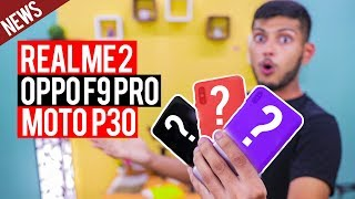 Real Me 2 Price ,Moto P30 ,Oppo F9 Pro, Jio GigaFibre,Youtube New Feature, Poco | Tech that Matters