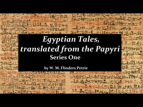 EGYPTIAN TALES FROM THE PAPYRI - FULL AudioBook - Hieroglyph