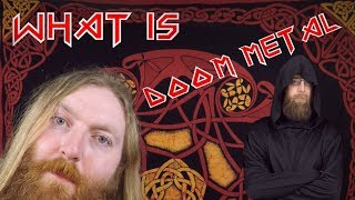 Heavy Metal Sub genres - What is Doom Metal? - A Bluffer