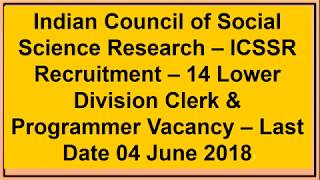 INDIAN COUNCIL OF SOCIAL SCIENCE RECRUITMENT OF LDC ONLINE FORM 2018