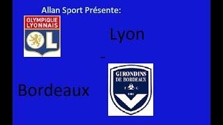 Live Lyon - Bordeaux