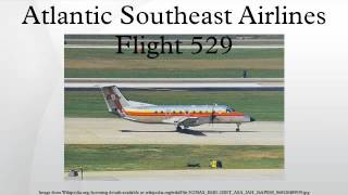 Atlantic Southeast Airlines Flight 529