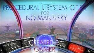 Procedural And L-system Cities for No Man's Sky