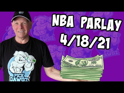 Free NBA Parlay Mitch's NBA Parlay for 4/18/21 NBA Pick and Prediction