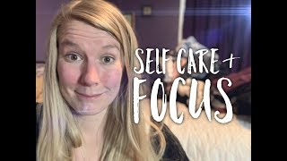 Self Care, Staying Focused & Laundry Chat!