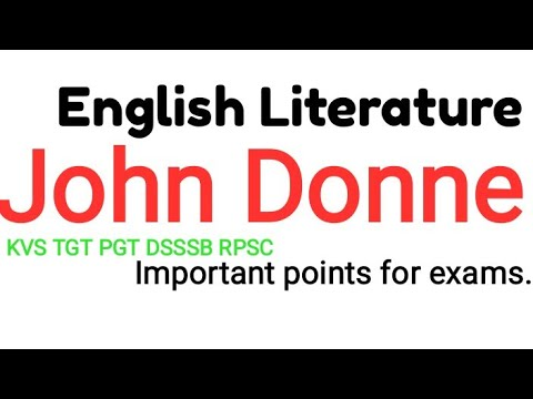 John Donne biography.most important English Literature points.