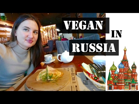 Eating Vegan In Russia! || Ekaterinburg And Moscow
