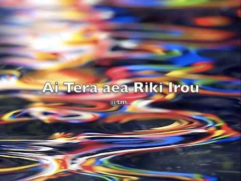 Ai Tera aea Riki Irou by UTIREE - Kiribati@tm..