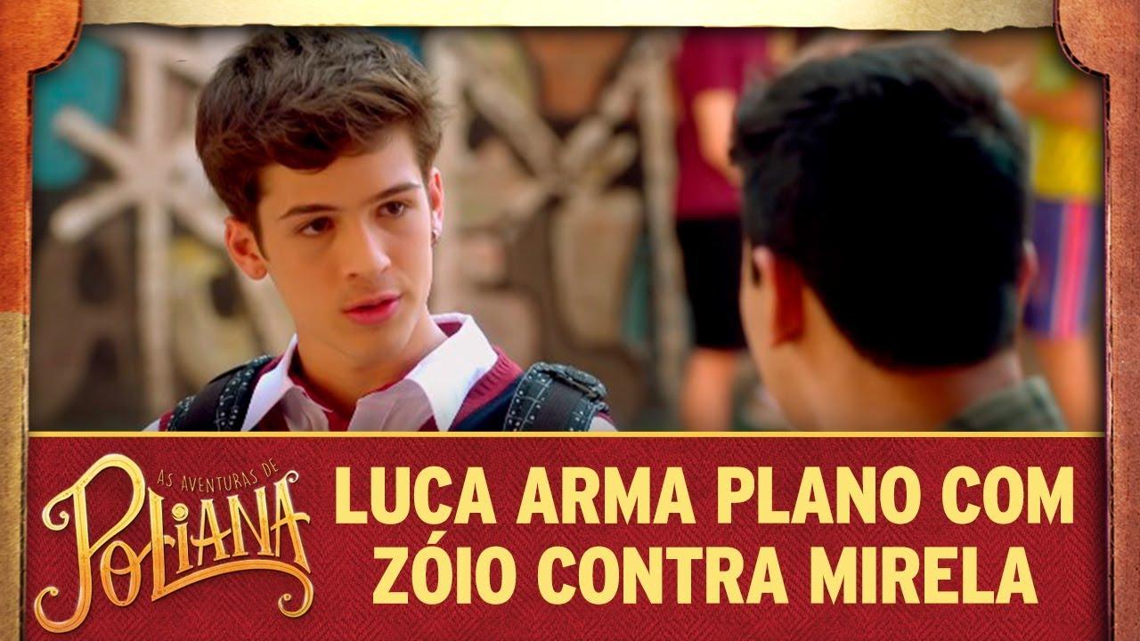 Luca arma plano com Zóio contra Mirela | As Aventuras de Poliana