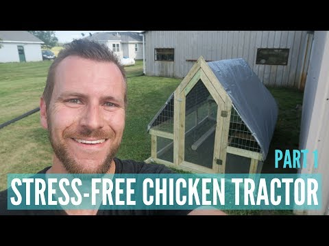 The Stress-Free Chicken Tractor Build: Part 1
