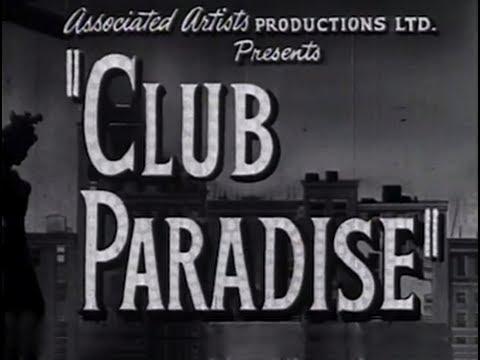 Club Paradise (Sensation Hunters) (1945) [Drama]