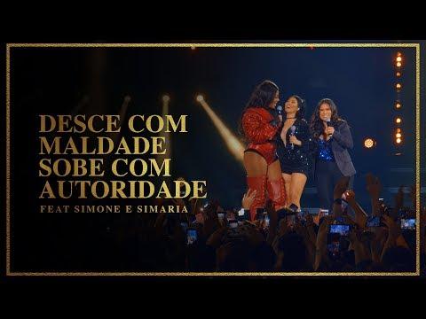 Ludmilla e Simone & Simaria - Desce Com Maldade Sobe Com Autoridade - DVD Hello Mundo Ao Vivo