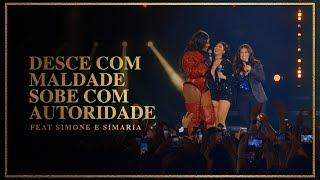 Baixar Ludmilla e Simone & Simaria - Desce Com Maldade, Sobe Com Autoridade - DVD Hello Mundo (Ao Vivo)