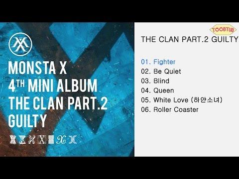 [Full Album] MONSTA X (몬스타엑스) - THE CLAN Pt.2 'GUILTY' [4th Mini Album]