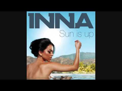 Sun is up - Inna [BASS BOOSTED]