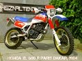 Honda XL 600 R Paris Dakar, 1984