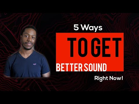 5 Ways to Make Your  System Sound Better Right Now