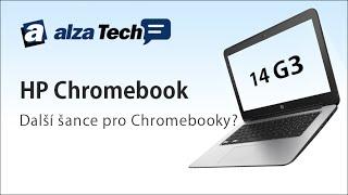 HP Chromebook 13 G3: Další šance pro chromebooky? - AlzaTech #87