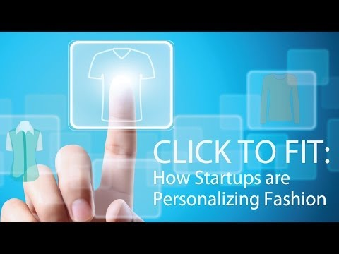Click to Fit - How Startups are Personalizing Fashion