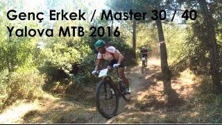 Genç Erkek / Master 30 / 40 Yalova MTB Türkiye Şampiyonası 24.07.2016