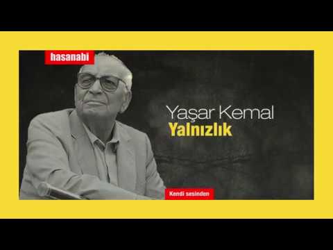 Yaşar Kemal - Yalnızlık