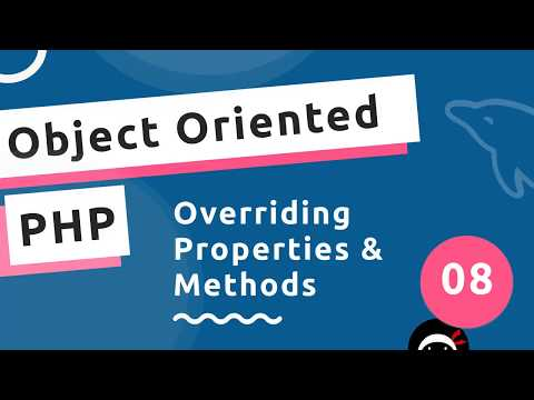 Object Oriented PHP #8 - Overriding Properties & Methods
