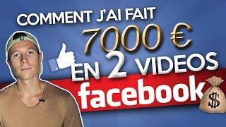 Comment j'ai fait 7000€ en 2 vidéos sur Facebook (live)