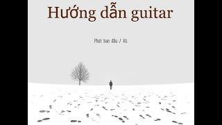 Hướng dẫn guitar - Phút Ban Đầu ( Thái Vũ )