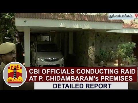 EXCLUSIVE VISUALS | CBI Officials conducting Raid at P. Chidambaram's premises | Thanthi TV