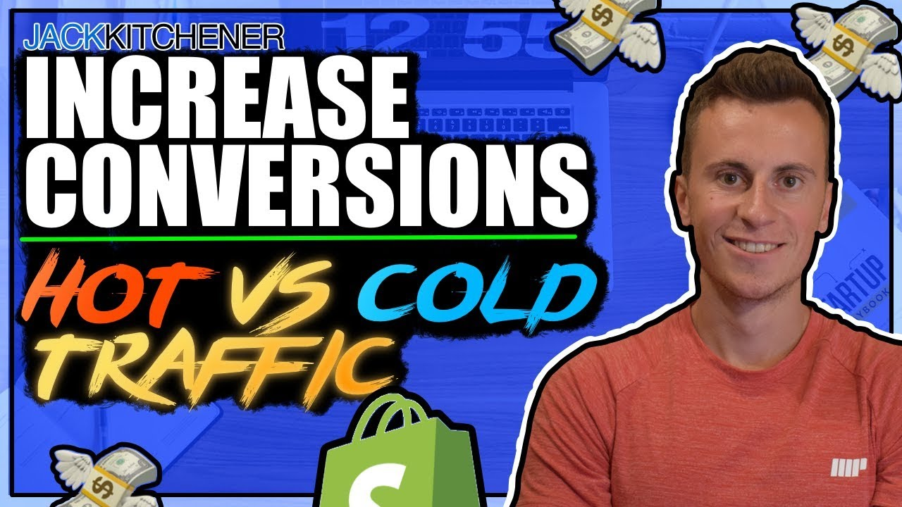 How To Increase Conversions | Hot vs Cold Traffic (Shopify Dropshipping)