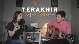 Terakhir - Sulfian Suhaimi | ianyola Live Cover