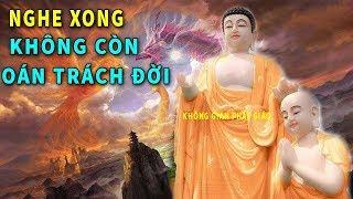 """Vì Sao Có Người Cực Giàu Và Cực Nghèo - Hãy Nghe Phật Dạy Về """"NGHIỆP"""" Để Không Còn Oán Trách Đời"""