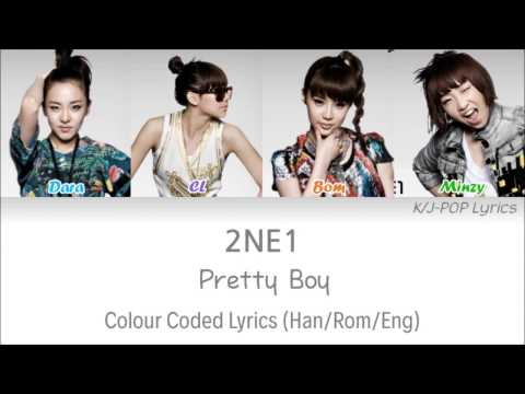 2NE1 (투애니원) - Pretty Boy Colour Coded Lyrics (Han/Rom/Eng)
