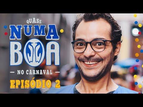 Eduardo Sterblitch e Rafael Portugal em #QuaseNumaBOA - No Carnaval | Ep.2 | BOA