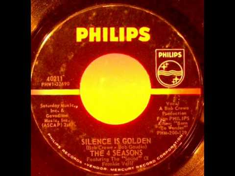 Four Seasons    Silence Is Golden  1964 45 PHILIPS 40211