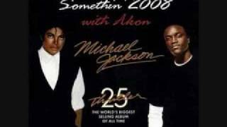 Michael jackson ft. Akon -  Wanna be starting something