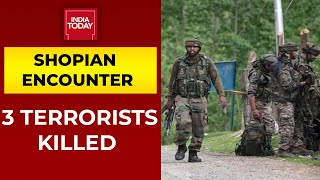 Shopian Encounter: 3 Lashkar Terrorists Killed, Arms Recovered From Slain Militants | India Today